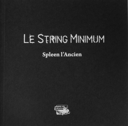 Spleen l'ancien : le string minimum